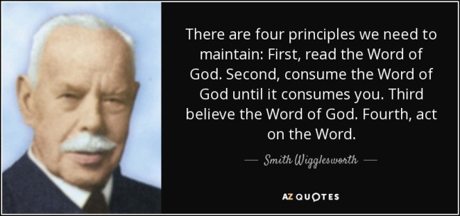 quote-there-are-four-principles-we-need-to-maintain-first-read-the-word-of-god-second-consume-smith-wigglesworth-81-95-94